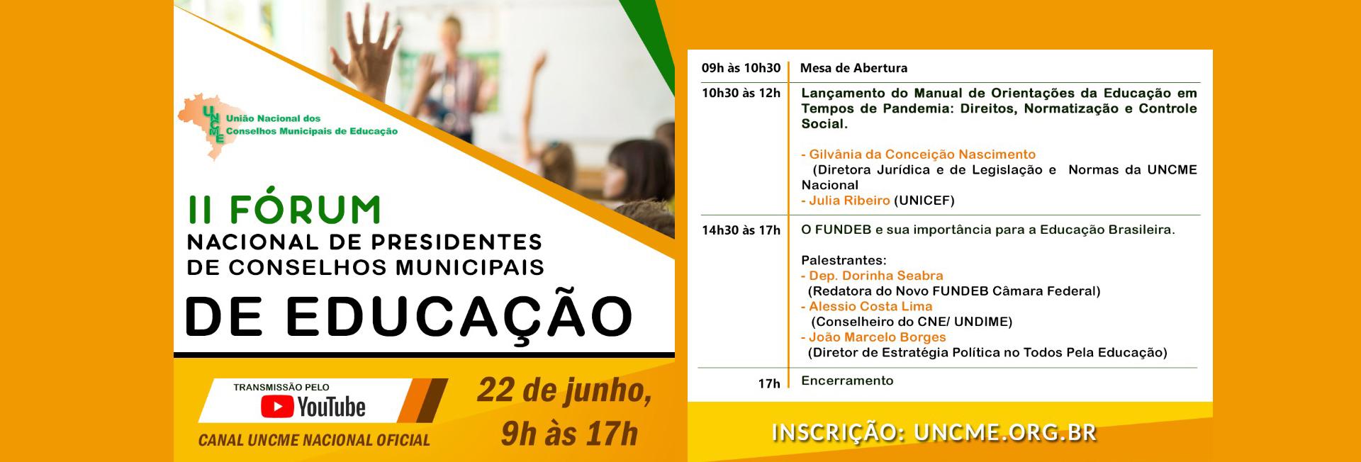 II Fórum Nacional de Presidentes de Conselhos Municipais de Educação – 22 de junho