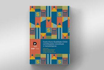 MEC e Inep lançam livro sobre o Custo Aluno Qualidade